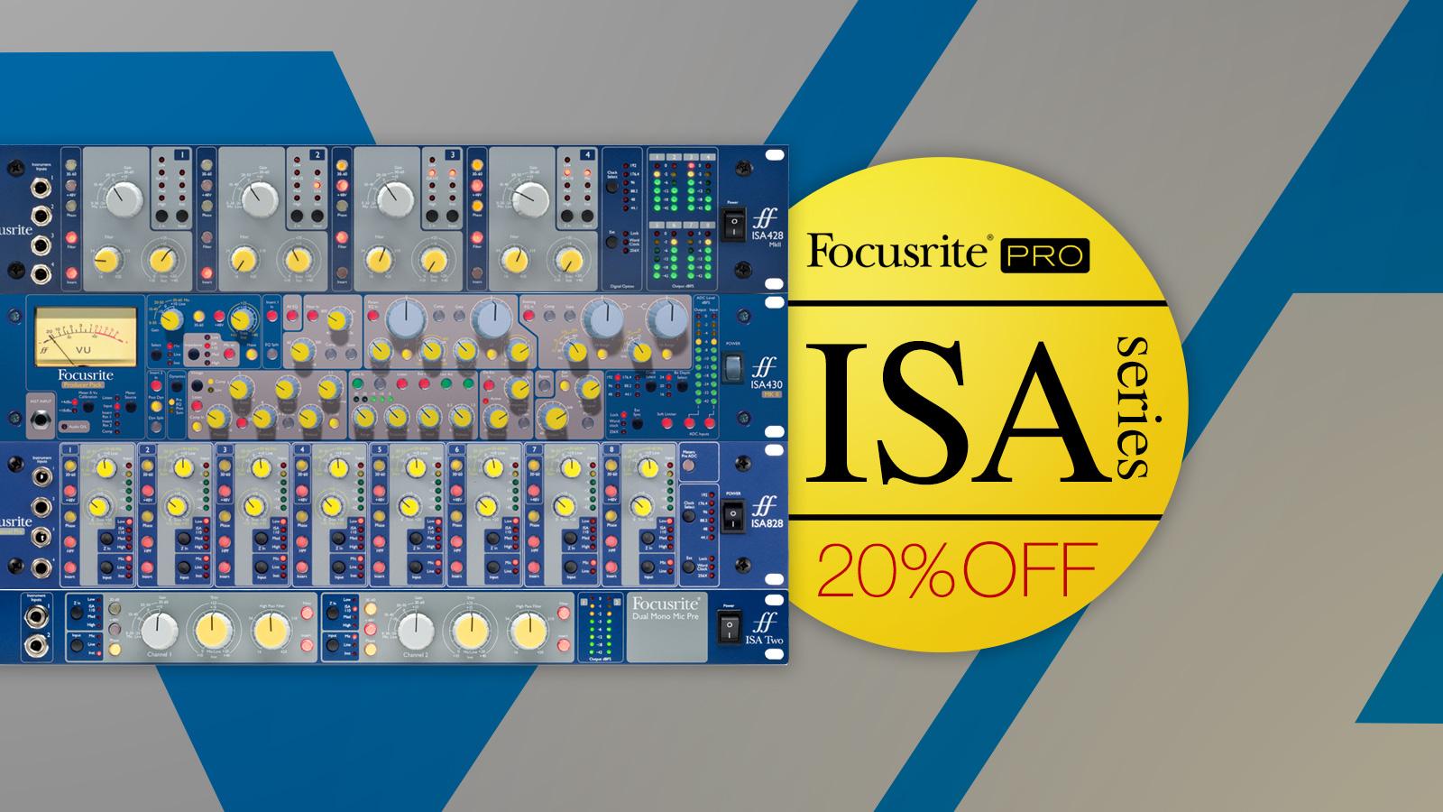 Focusrite ISAシリーズ アーリーサマー・プロモーション