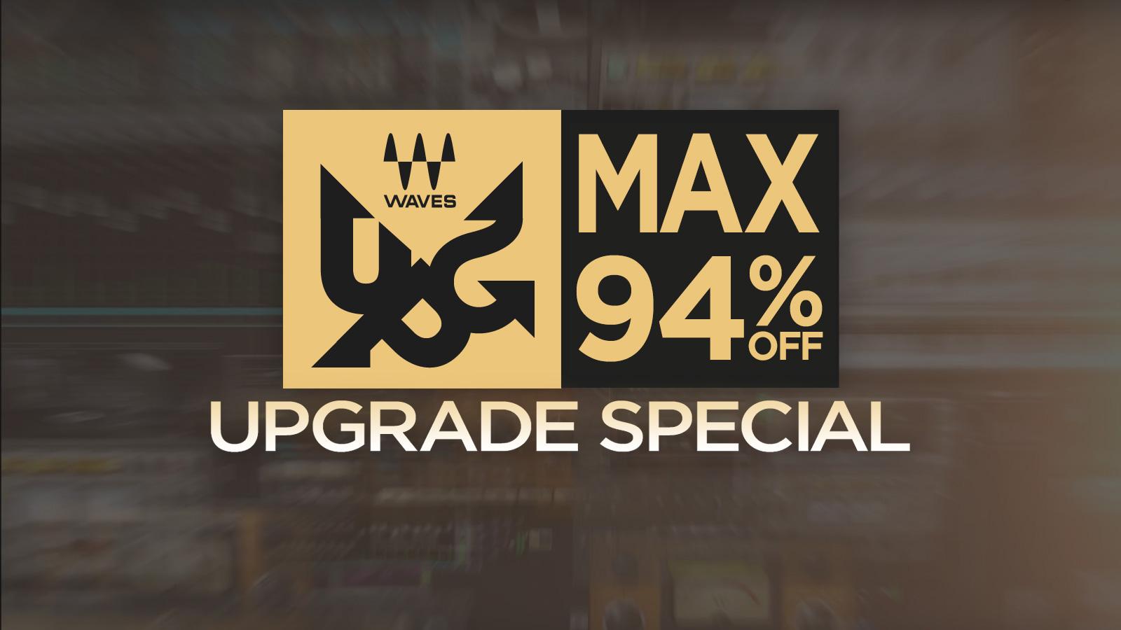 アップグレードが史上最大94%OFF!Waves Upgrade Special