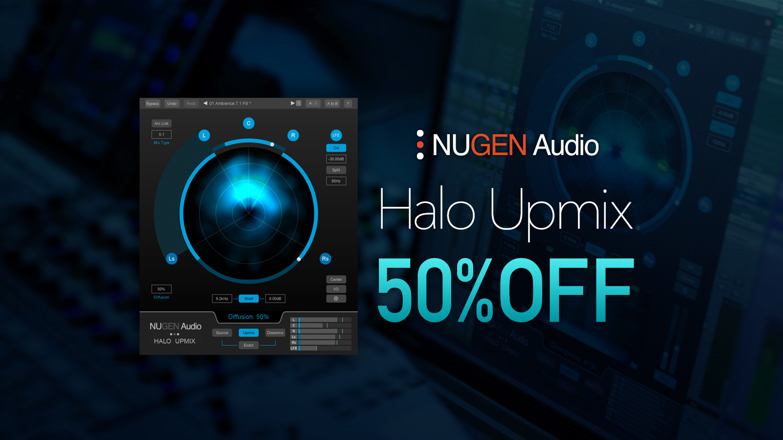 Nugen Audio Halo Upmix 50%OFF、6/30まで。