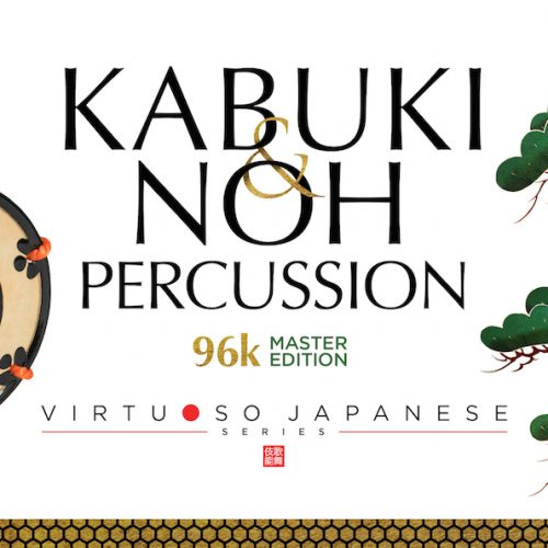 KABUKI & NOH PERCUSSION 96k MASTER EDITION