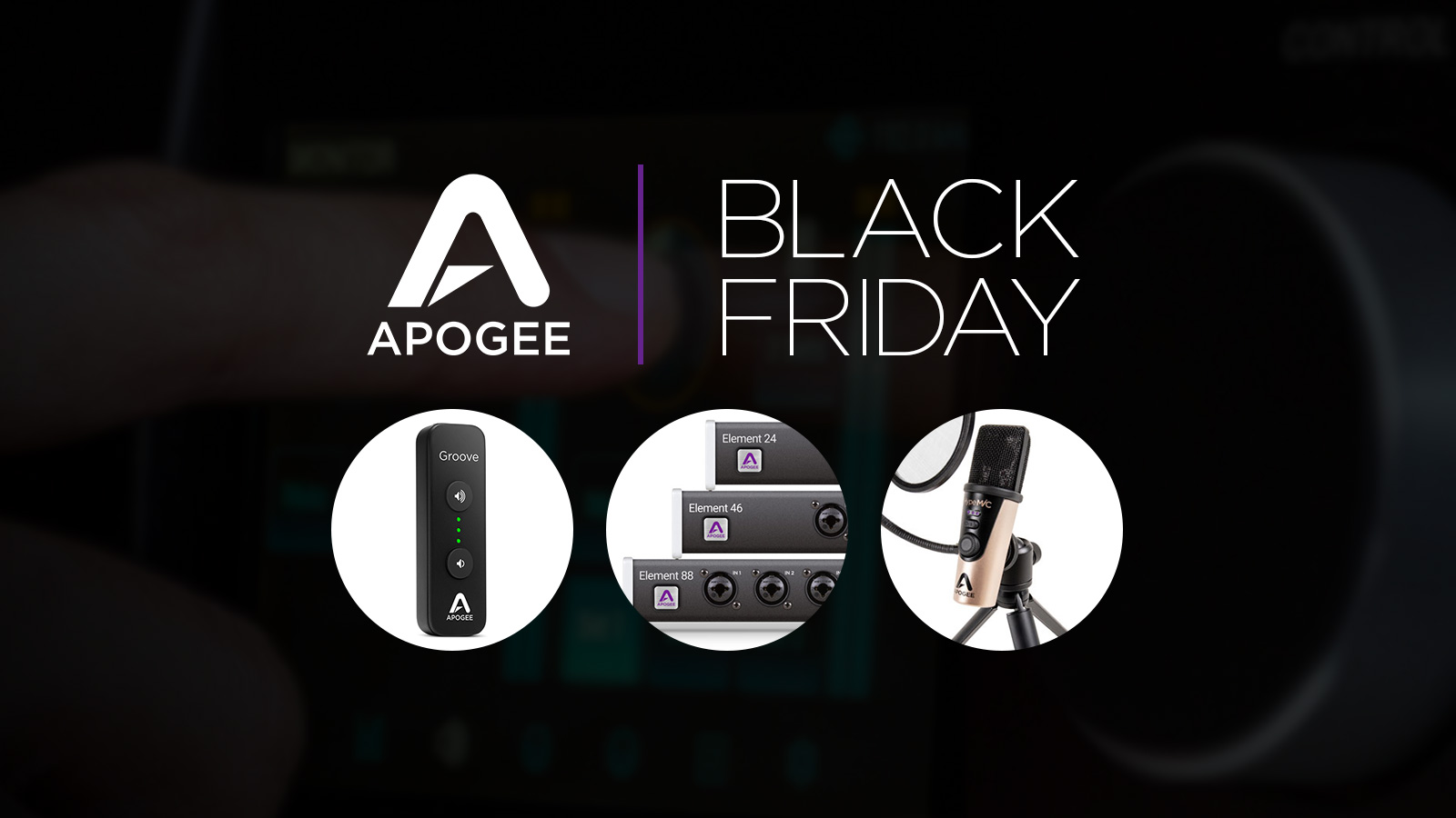 Apogee BLACK FRIDAY 2019 SALE