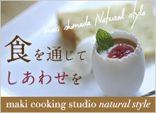 maki cooking studio natural style - Nadia