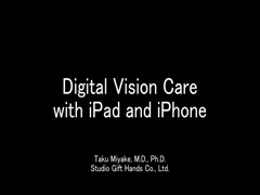 Digital Vision Care with iPad and iPhone