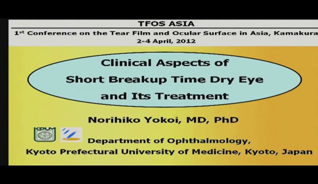 Clinical Aspects of Short Breakup Time Dry Eye and Its Treatment