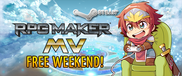 RPG Maker MV: Free Weekend! | RPG Maker Forums
