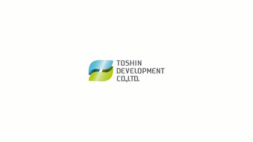 TOSHIN DEVELOPMENT CO.,LTD. Informational Video