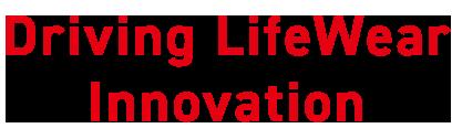Driving LifeWear Innovation