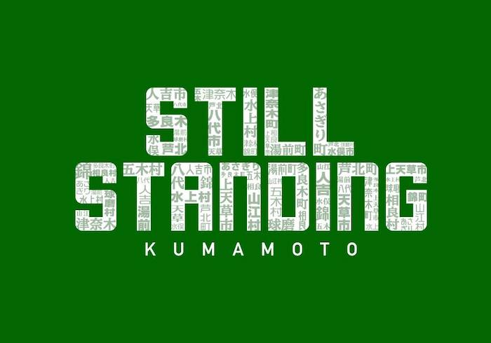 STILL STANDING KUMAMOTO