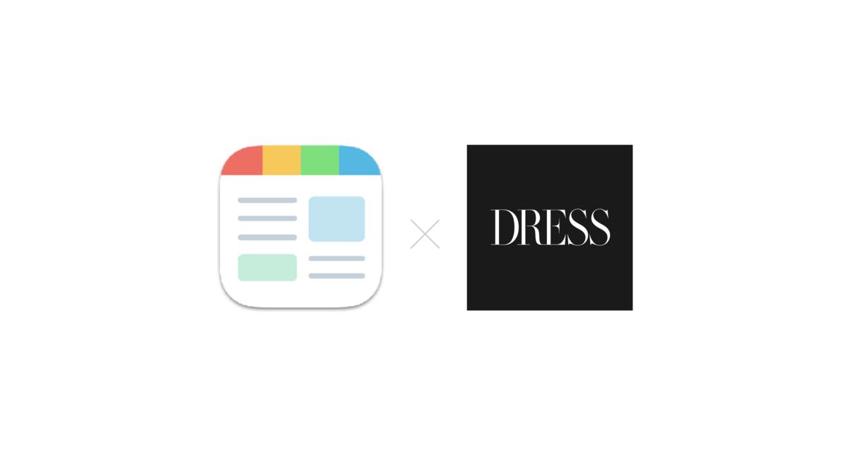 ニュースアプリ『SmartNews』に『DRESS』の専用チャンネルが開設