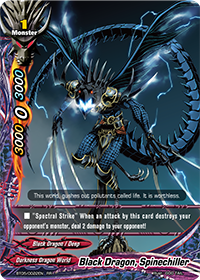 Black Dragon, Spinechiller