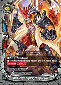 Bash Dragon Emperor, Champion Lord