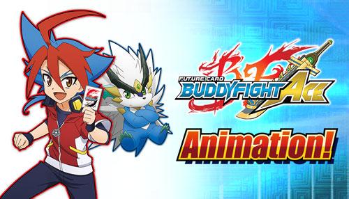 Buddyfight Ace Animation