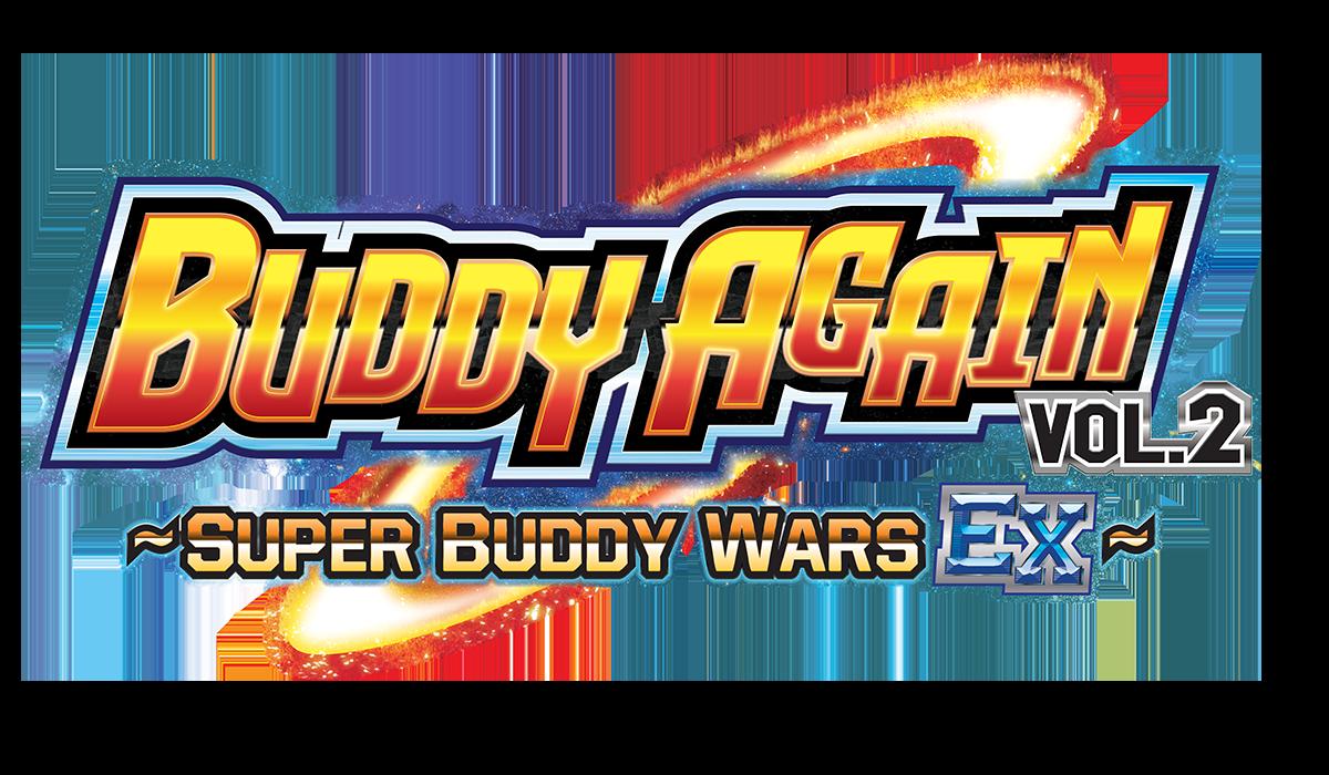Ace Ultimate Booster Pack Vol. 5 : Buddy Again Vol. 2 ~ Super Buddy War EX ~ Bushiroad Trading Card Game