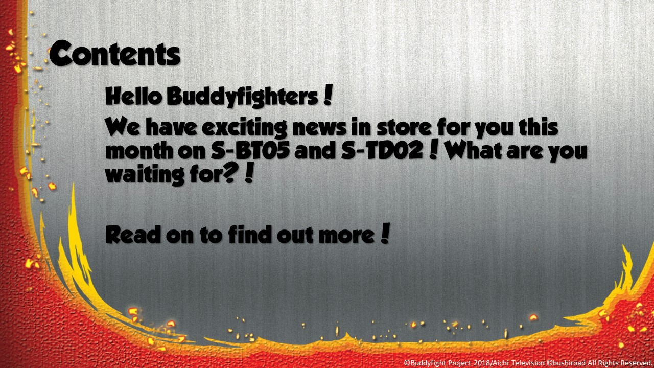 Buddyfight news May Issue Contents