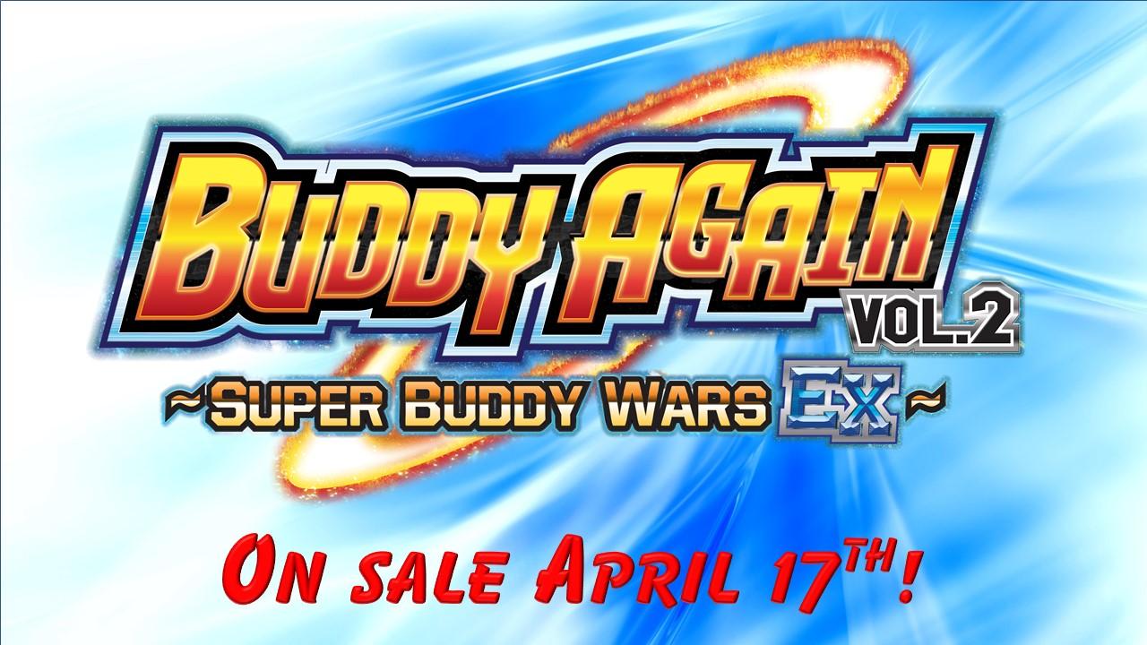 Buddy Again Vol 2 Super Buddy EX on sale April 17