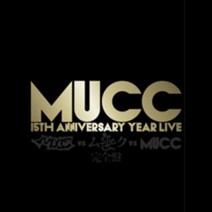 4177126--mucc_15th_anniversary_year_live_v%e3%80%8cmucc_vs_%e3%83%a0%e3%83%83%e3%82%af_vs_mucc%e3%80%8d%e5%ae%8c%e5%85%a8%e7%9b%a4