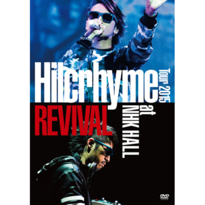 4255255-hilcrhyme_tour_2015_revival_at_nhk_hall__%e9%80%9a%e5%b8%b8%e7%9b%a4_