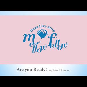 4502583-04_are_you_ready_mellow_fellow_ver