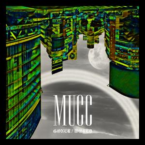 4577207-mucc_goner_world_%e9%80%9a%e5%b8%b8