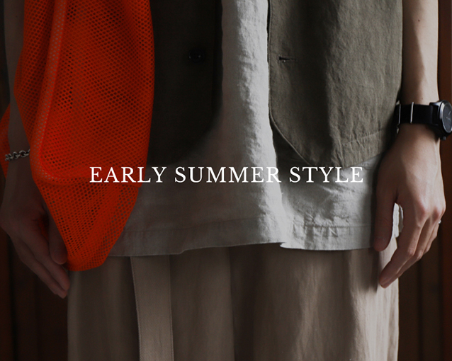 EARLY SUMMMER STYLE