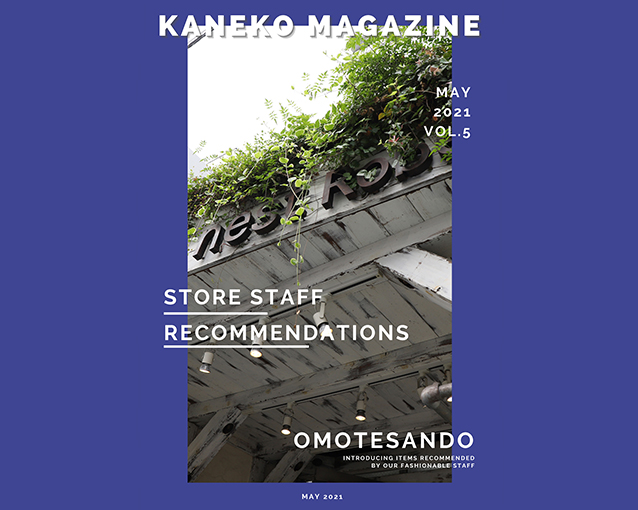 """KANEKO MAGAZINE Vol.5 """"OMOTESANDO"""""""