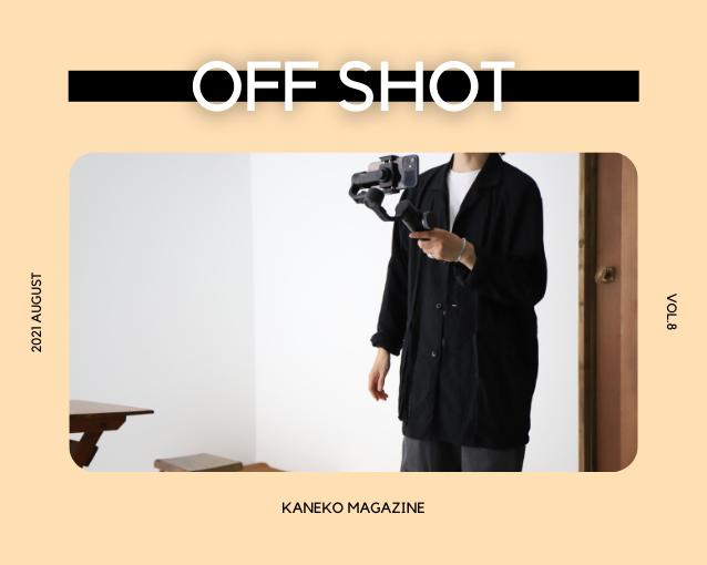 """KANEKO MAGAZINE Vol.8 """"OFF SHOT"""""""