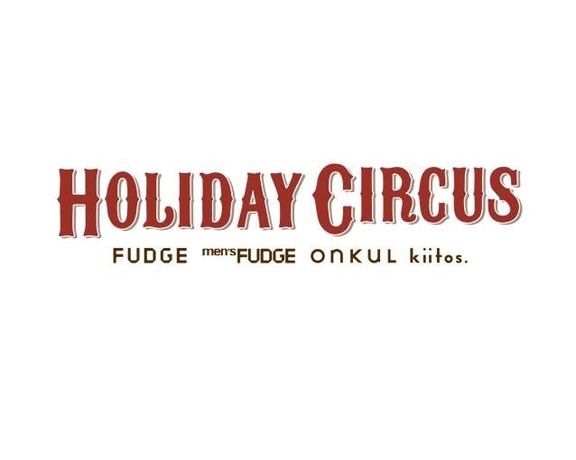 【FUDGE Holiday Circus 2018】 参加のお知らせ