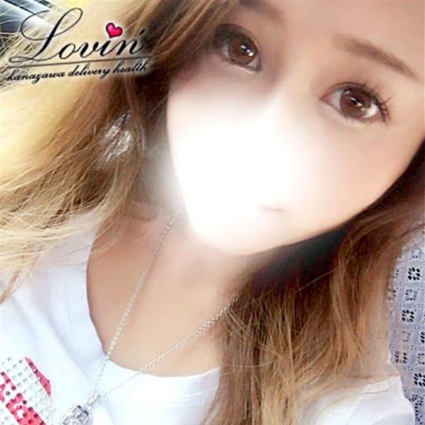 らら【希に見ぬ圧倒的美少女】 | Lovin'(ラヴィン)~ドキドキ♡エロカワ素人娘の体験入店(金沢)