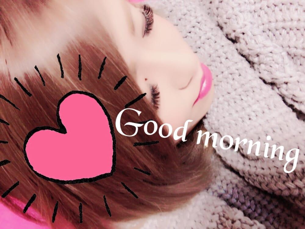「Good morning」11/14(火) 11:47 | もあの写メ・風俗動画