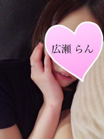 「あした♡」09/24日(月) 00:46 | 広瀬 らん♡2/19入店♡の写メ・風俗動画