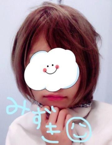 みずき「みずき~(^ω^)」10/16(月) 21:40 | みずきの写メ・風俗動画