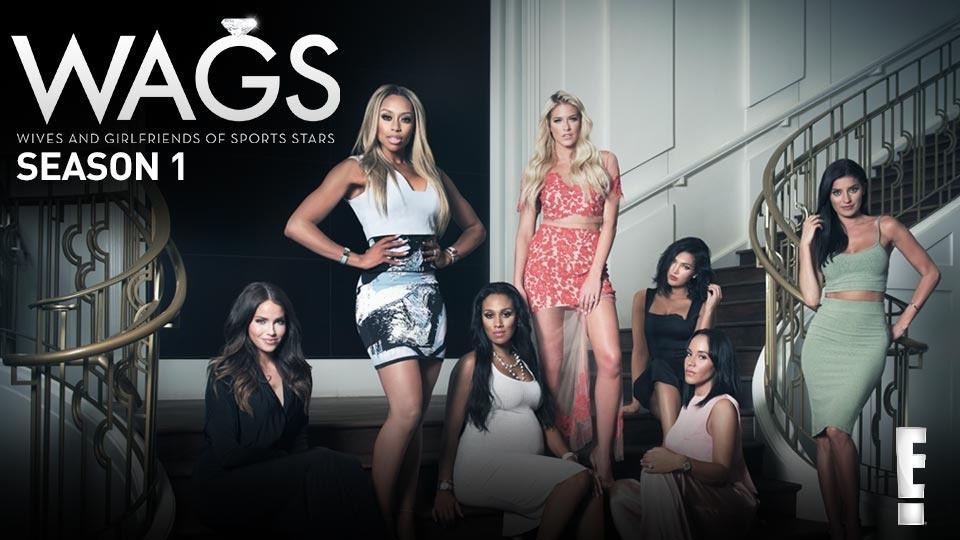 WAGS - スター選手のカノジョたち シーズン1|dTV公式‐12万作品が見放題