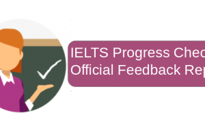 IELTS Progress Check Official Feedback Report