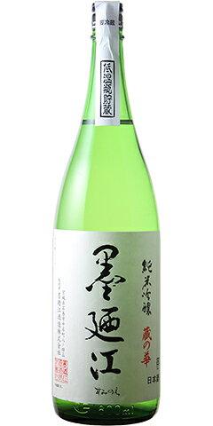 墨廼江 純米吟醸 蔵の華 30BY