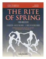 The Rite of Spring 100th Anniversary Movements I and II Arranged for Flute and Piano