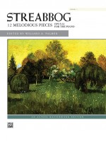 Streabbog: 12 Melodious Pieces, Book 1, Opus 63for the piano