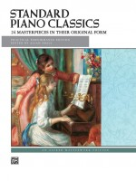 Standard Piano Classics24 masterpieces in their original formPractical Performance Edition