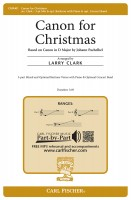 Canon for Christmas Based on Canon in D Major by Johann Pachelbel for Three-Part Mixed Voices with Piano