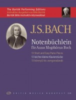Notenbüchlein für Anna Magdalena Bach - 13 Short and Easy Pieces ( The Bartók Performing Editions)