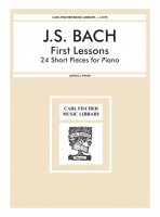 First Lessons 24 Short Pieces for Piano