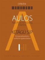 Aulos I - Piano Pieces for Advances Players to Practise Polyphony
