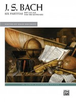 J. S. Bach: Six Partitas, BWV 825--830for the keyboard