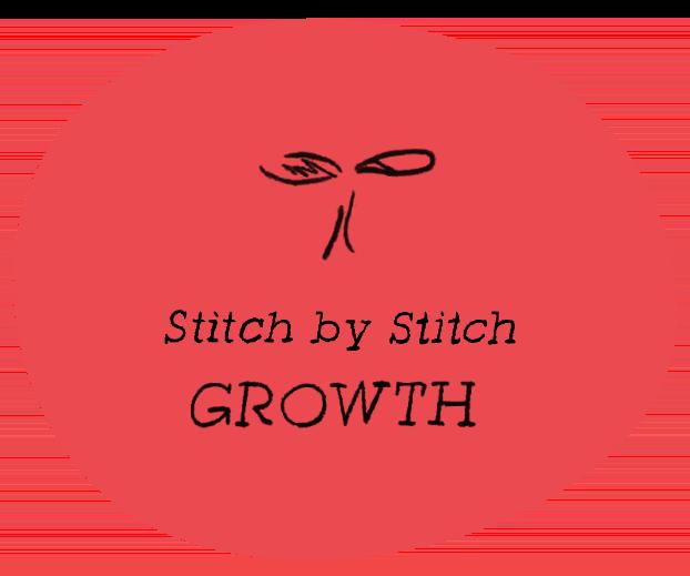 Stitch by Stitch GROWTH