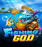 Games- Fishing God