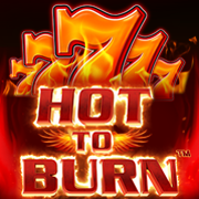 Hot to burn™
