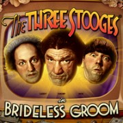 The Three Stooges® Brideless Groom