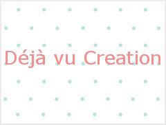 Déjà vu Creation