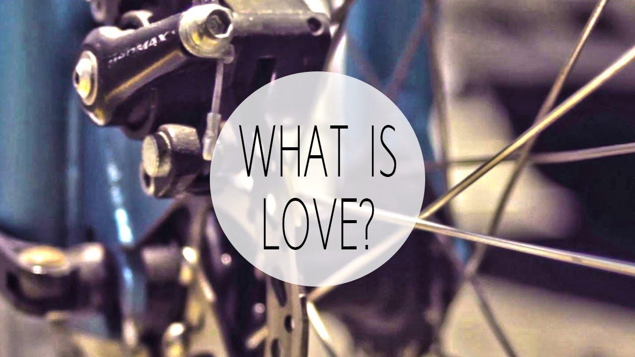 「愛是什麼?」- What Is Love?