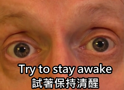 10. try to stay awake