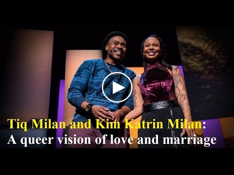 「Tiq Milan 與 Kim Katrin Milan:從酷兒角度看愛與婚姻」- A Queer Vision of Love and Marriage